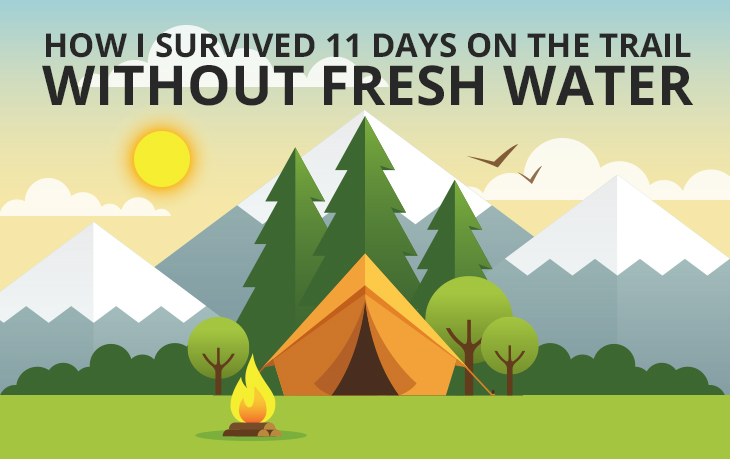 How I Survived 11 Days on the Trail Without Fresh Water